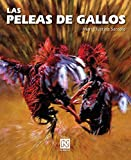 Las peleas de gallos/ Cockfight