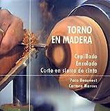 Torno En Madera. Cepillado, Encolado, Corte En Sierra de Cinta