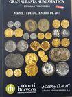 Catálogo de subastas de monedas de Martí Hervera y Soler y Llach. Dicie de 2013.