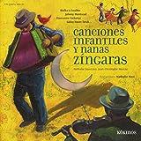 Canciones Infantiles Y Nanas Zíngaras (+ CD)