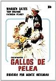 Gallos De Pelea [DVD]